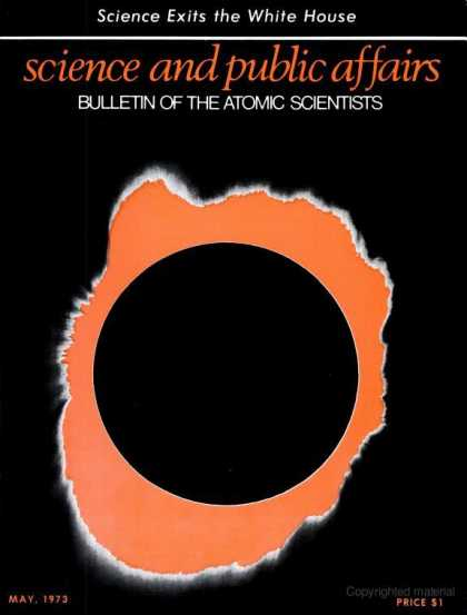 Bulletin of the Atomic Scientists - May 1973
