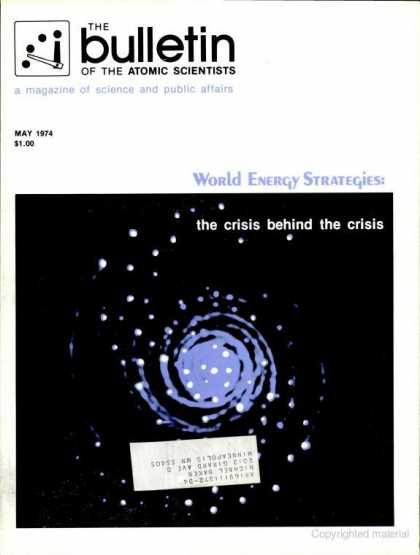 Bulletin of the Atomic Scientists - May 1974