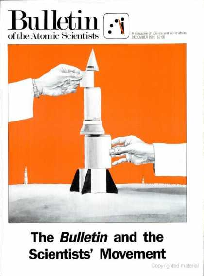 Bulletin of the Atomic Scientists - December 1985