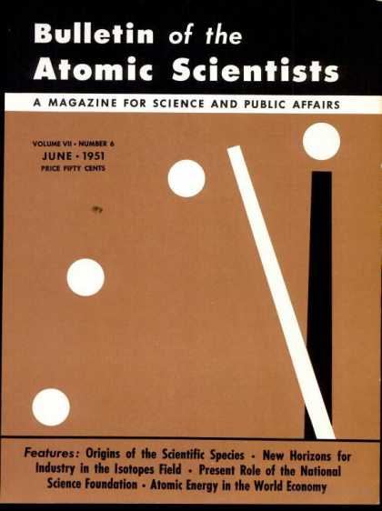 Bulletin of the Atomic Scientists - June 1951