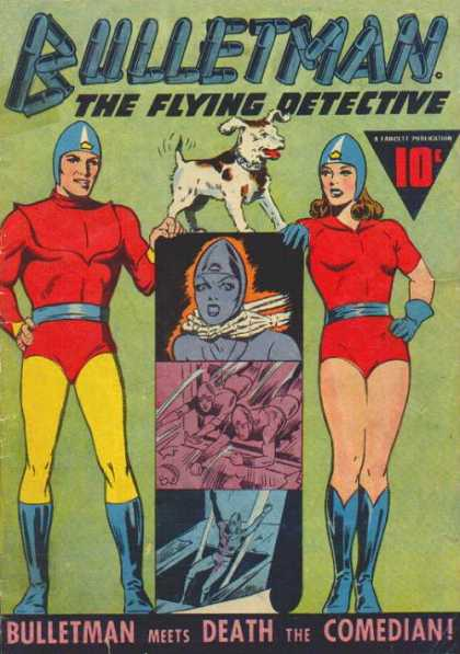 Bulletman 14 - Dog - Comedian - The Flying Detective - Red Shirts - Blue Hats