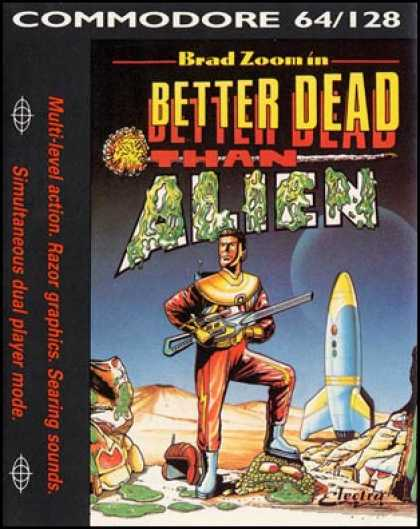 C64 Games - Better Dead than Alien