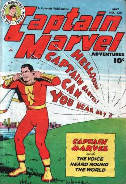 Captain Marvel Adventures 120 - Shazam - Loud - Voice - Deafening - No 120 - Clarence Beck