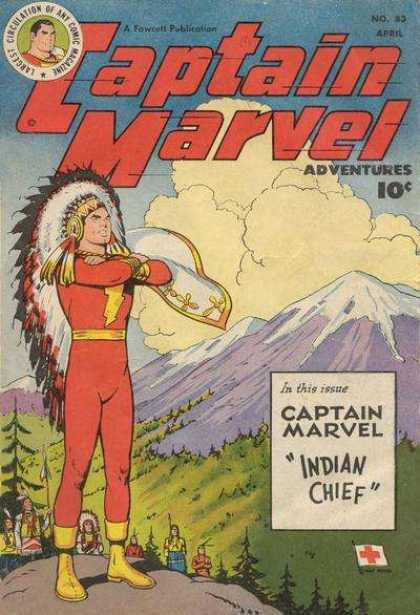 Captain Marvel Adventures 83 - Indian Chief - Head Dress - Feathers - Red Cross - Mountains - Clarence Beck