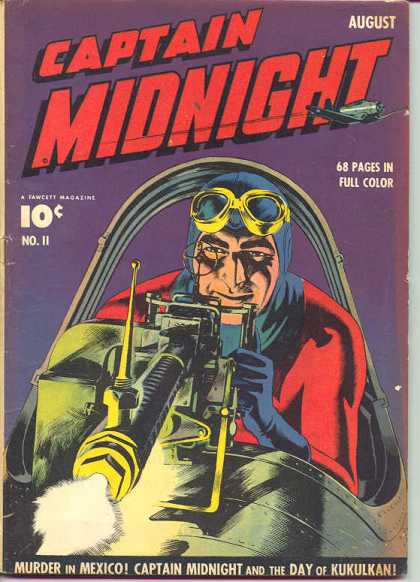Captain Midnight 11 - Murder In Mexico - Day Of Kukulkan - Airplane - Aviator - Full Color