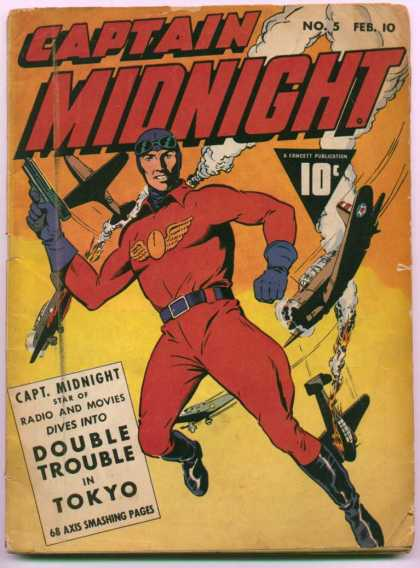 Captain Midnight 5 - No 5 - Feb 10 - Double Trouble - In Tokyo - 68 Axis Smashing Pages
