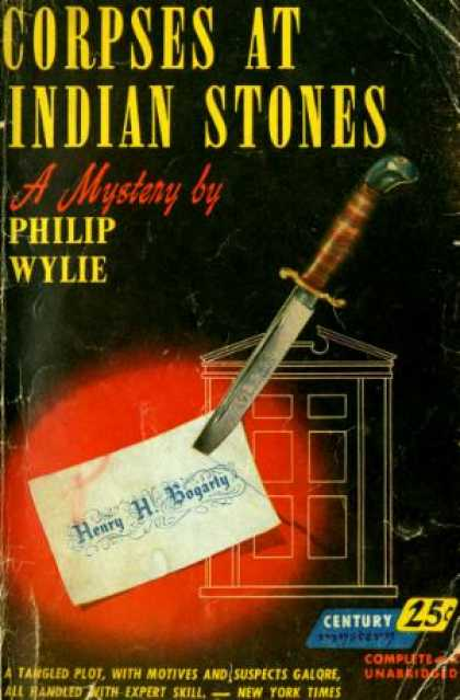 Century Books - Corpses at Indian Stones - Philip Wylie