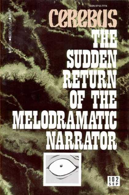 Cerebus 102 - Eye - Sudden - Return - Narrator - Melodramatic - Dave Sim