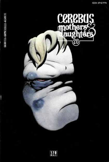Cerebus 170 - Mothers U0026 Daughters - Black And White - Covered Face - Bruise - Blonde Hair - Dave Sim