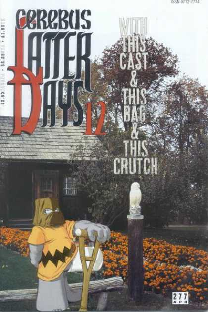 Cerebus 277 - Crutch - Latter Days 12 - Cast - Bag - 277 April