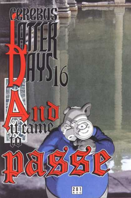 Cerebus 281 - Water - Magnifying Glass - Latter Days 16 And It Came To Passe - Reflection - Pillars