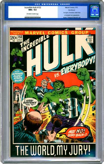 CGC Graded Comics - Incredible Hulk #153 (CGC) - July - Hulk - The World My Jury - Everybody - Speech Bubble