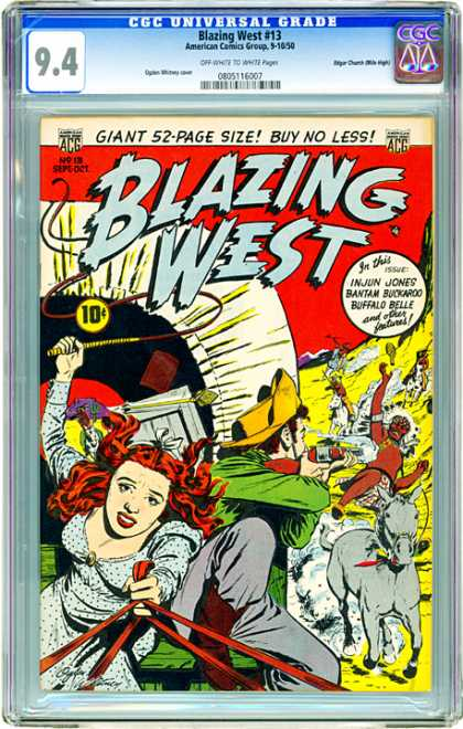 CGC Graded Comics - Blazing West #13 (CGC) - Blazing West - Giant 52-page Size - Buy No Less - Battle - Gun