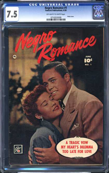 CGC Graded Comics - Negro Romance #1 (CGC) - A Tragic Vow - My Hearts Dilemma - Too Late For Love - Emrace - Smiles