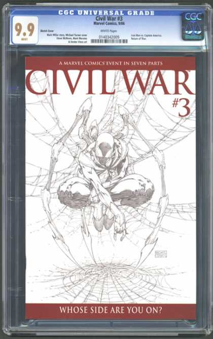 CGC Graded Comics - Civil War #3 (CGC) - Civil War - A Marvel Comics Event In Seven Parts - Spider-man - Web - Whose Side Are You On