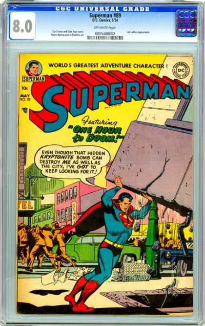 CGC Graded Comics - Superman #89 (CGC) - One Hour To Doom - Greatest Adventures - Chapters Of Superman - Holding Up A Building - Kryptonite Bomb