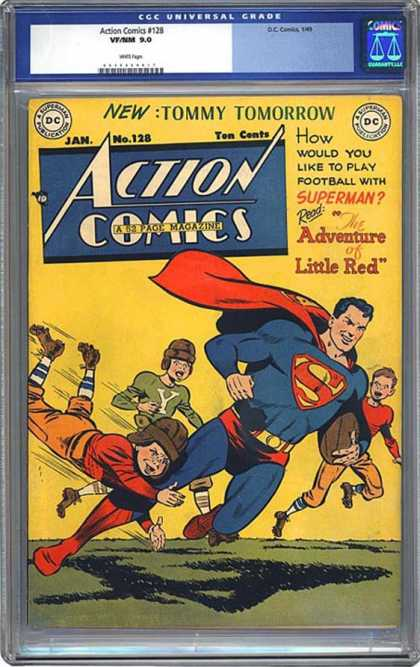 CGC Graded Comics - Action Comics #128 (CGC) - 128 - Superman - Play Football With Superman - The Adventure Of Little Red - Tommy Tomorrow