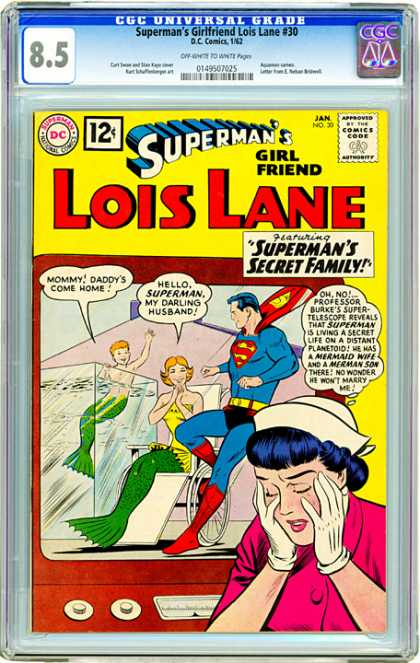 CGC Graded Comics - Superman's Girlfriend Lois Lane #30 (CGC) - Supermans Secret Family - Mermaid - Merman Boy - Supertelescope - Pink Coat
