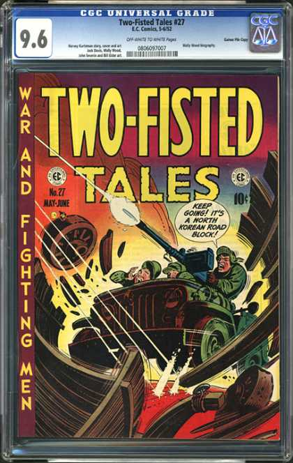 CGC Graded Comics - Two-Fisted Tales #27 (CGC) - War And Fighting Men - Speech Bubble - 10 Cents - Weapon - Car