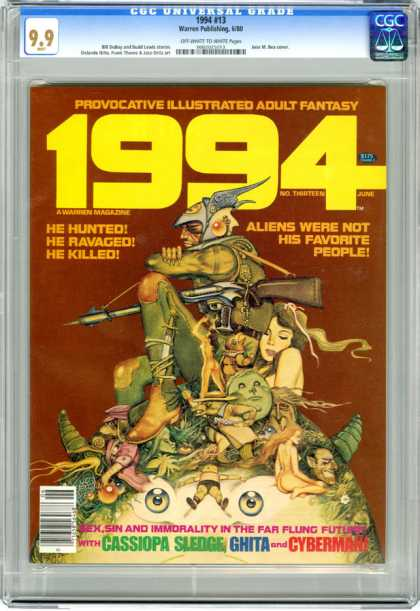 CGC Graded Comics - 1994 #13 (CGC) - Provocative Illustrated Adult Fantasy - 1994 - He Hunted He Ravaged He Killed - Aliens Were Not His Favorite People - Sex Sin And Immorality