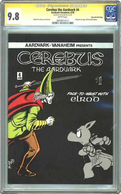 CGC Graded Comics - Cerebus the Aardvark #4 (CGC) - Cerebus - The Aardvark - June 4 - Face To Waist With Elrod - Sword