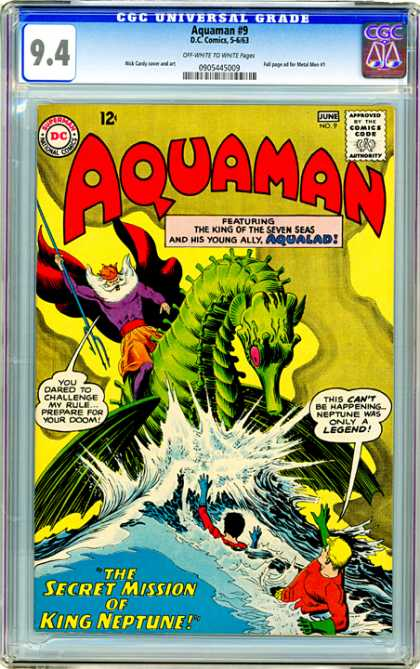 CGC Graded Comics - Aquaman #9 (CGC) - Aquaman - Aqualad - Dc Comics - The Secret Mission Of King Neptune - The King Of The Seven Seas