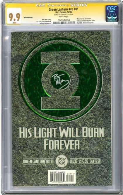 CGC Graded Comics - Green Lantern #v3 #81 (CGC) - Green Lantern - His Light Will Burn Forever - Green Symbol - No 81 - Autographed