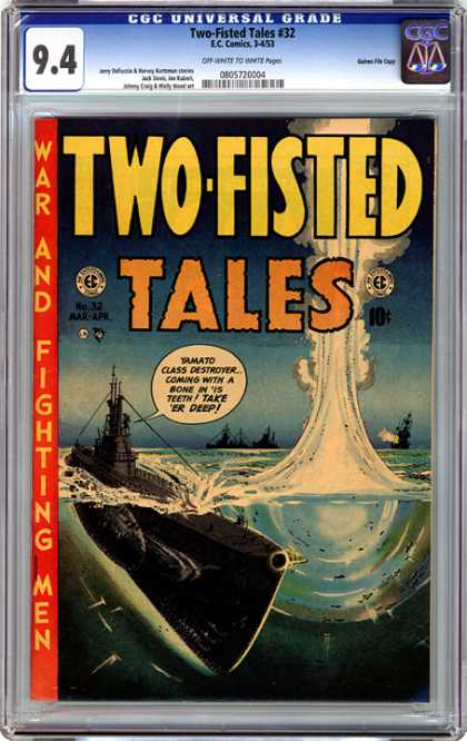 CGC Graded Comics - Two-Fisted Tales #32 (CGC) - Submarine - Ocean - Explosion - Warships - Dark Skies