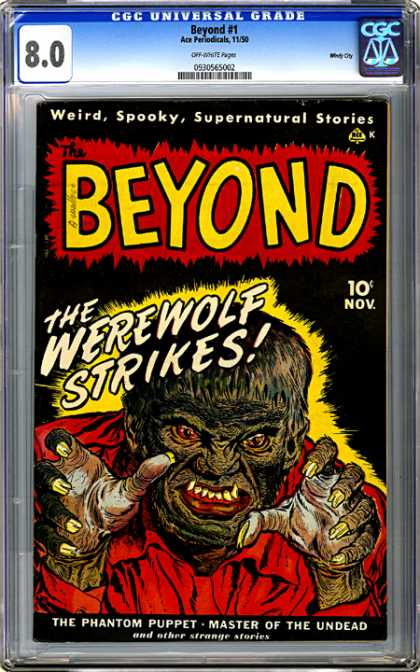 CGC Graded Comics - Beyond #1 (CGC) - Where Goes The Werewolf - Moonshine - Hairy Horror - Leering Lyconthrope - Full Moon Fun