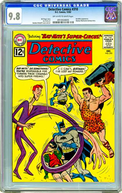 CGC Graded Comics - Detective Comics #310 (CGC) - Batman - Robin - Bat-mite - Bad Guys - Cannon