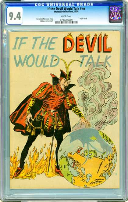 CGC Graded Comics - If The Devil Would Talk #nn (CGC) - If The Devil Would Talk - The Devil - Man Dressed Up Standing Over The Earth - Man And Earth - Flames Man And Earth