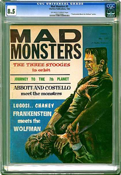 CGC Graded Comics - Mad Monsters #5 (CGC) - The Three Stooges In Orbit - Journey To The 7th Planet - Abbott And Costello - Lugosi Chaney - Frankenstein Meets The Wolfman