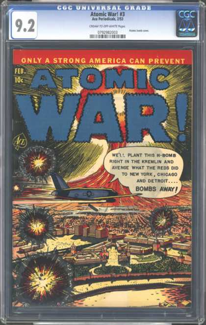 CGC Graded Comics - Atomic War! #3 (CGC) - Atomic War - Only A Strong America Can Prevent - Airplane - War - Blasts