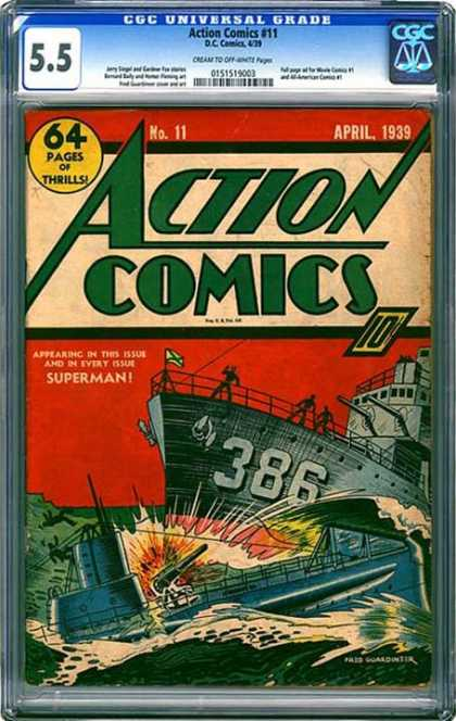 CGC Graded Comics - Action Comics #11 (CGC) - Action Comics - 64 Pages Of Thrills - Ship - Submarine - Superman