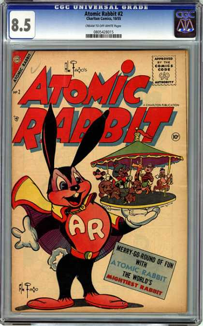 CGC Graded Comics - Atomic Rabbit #2 (CGC) - Atomic Rabbit - Charlton Comics - Atomic Mouse - Carousel - Bugs Bunny With Super Powers