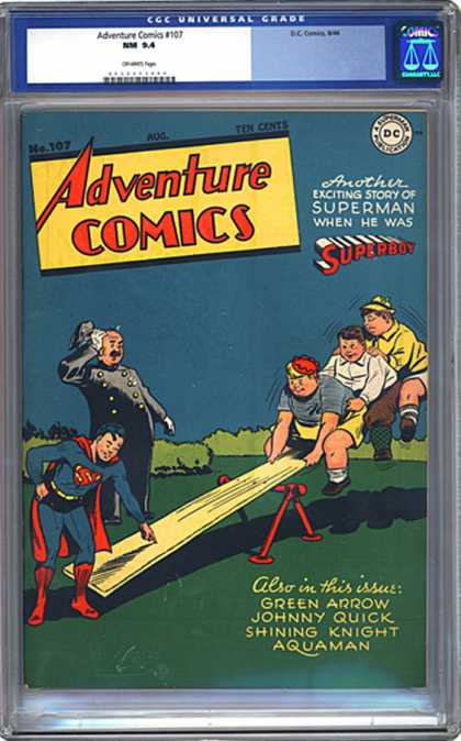 CGC Graded Comics - Adventure Comics #107 (CGC) - Teeter Totter - Gee Superboy And Three Big Boys - How Is He Doing That - When Superman Was A Youngster - Is That The Same Suit Youre Wearing Now