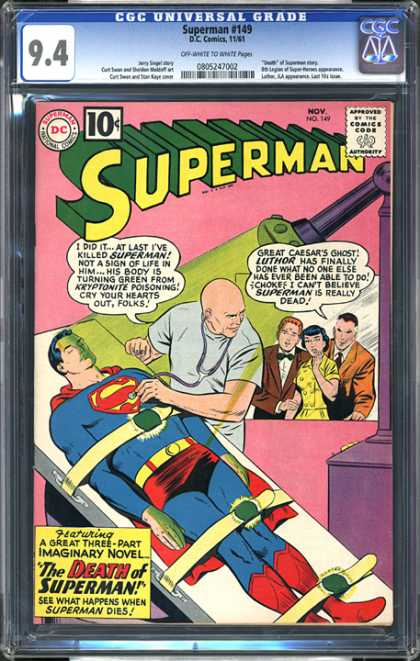CGC Graded Comics - Superman #149 (CGC) - Great Caesars Ghost - Luthor - Green - Kryptonite Poisoning - The Death Of Superman
