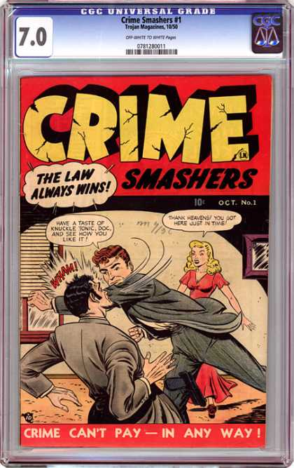 CGC Graded Comics - Crime Smashers #1 (CGC) - Crime Smashers - Oct No1 - Trojan Magazine - The Law Always Wins - Crime Cant Play In Any Way