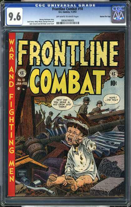 CGC Graded Comics - Frontline Combat #10 (CGC) - War And Fighting - Crying - Soldier - Kid - Rubble