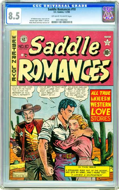 CGC Graded Comics - Saddle Romances #10 (CGC) - A True Romane - Love Meets Action - Bad Guys And Girlfriends - A Western Story - No One Can Take Her