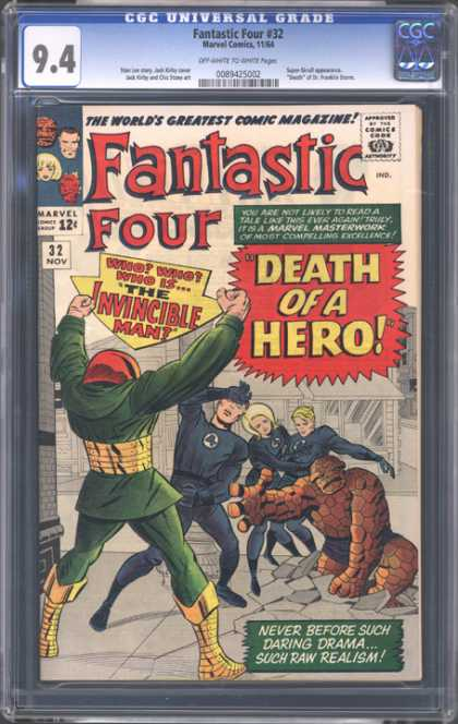 CGC Graded Comics - Fantastic Four #32 (CGC) - Death Of A Hero - Who Who Who Is The Invincible Man - Such Raw Realism - The Worlds Greatest Comic Magazine - Never Before Such Daring Drama