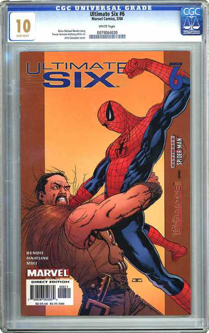 CGC Graded Comics - Ultimate Six #6 (CGC) - Marvels Spiderman - Someone Needs A Haircut - Take That - Big Squeeze - Glad To See Me