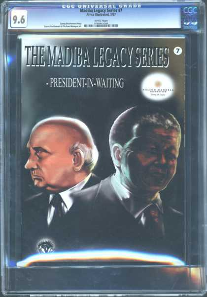 CGC Graded Comics - Madiba Legacy Series #7 (CGC) - Madiba Legacy Series - President In Waiting - Bald Head - Business Suits - Men