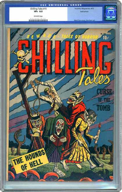 CGC Graded Comics - Chilling Tales #15 (CGC) - Curse Of The Tomb - Zombies - Monsters - Superhero - Skull