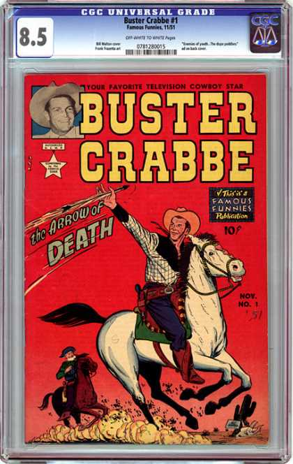 CGC Graded Comics - Buster Crabbe #1 (CGC) - Buster Crabbe - The Arrow Of Death - Famous Funnies - Horse - Cowboy