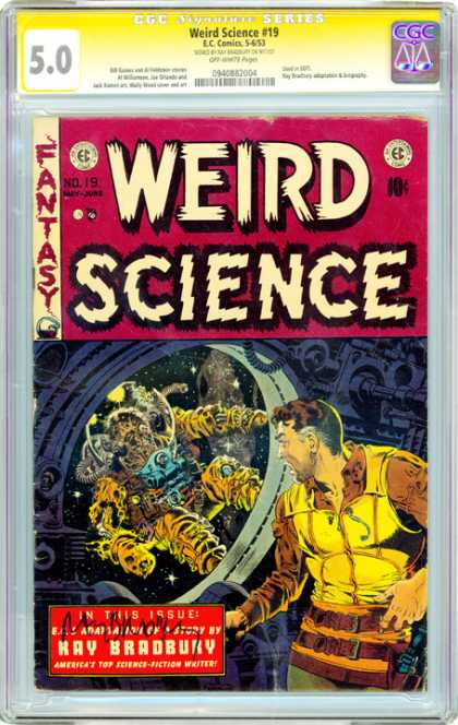 CGC Graded Comics - Weird Science #19 (CGC) - Ray Bradbury - Weird Science - Science Fiction - Outer Space - Fantasy
