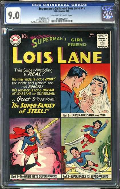 CGC Graded Comics - Superman's Girlfriend Lois Lane #15 (CGC) - Super-family Of Steel - Wedding - Husband - Wife - Children