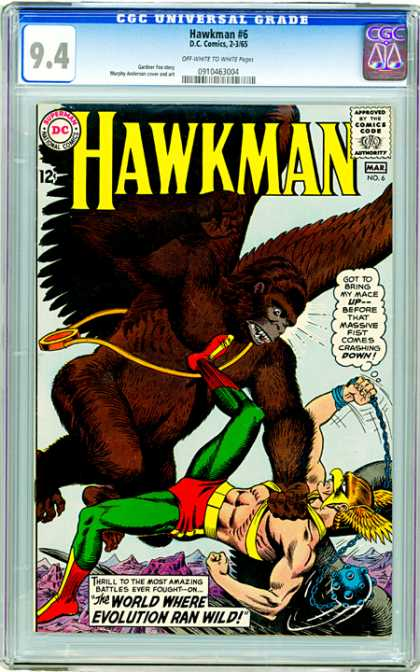 CGC Graded Comics - Hawkman #6 (CGC) - Hawkman - World Where Evolution Ran Wild - Go To Bring My Mace Upbefore That Massive Fist Comes Crashens Down - The Hawkman And Crashens Are Fighting Each Other - The Cover Says The Hawkman Is Power Full