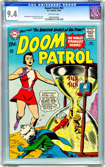 CGC Graded Comics - Doom Patrol #92 (CGC) - Sinister Secret Of Dr Tyme - Elasti-girl - Time Bomb - Hour Glass - Worlds Strangest Heroes