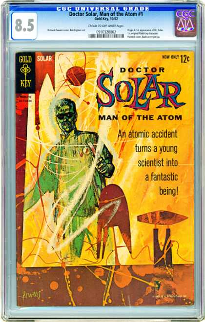 CGC Graded Comics - Doctor Solar, Man of the Atom #1 (CGC) - Doctor Solar - Man Of The Atom - Gold Key - Solar - Now Only 12c